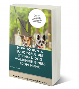 free ebook how to Start your own pet sitting dog walking business working from home
