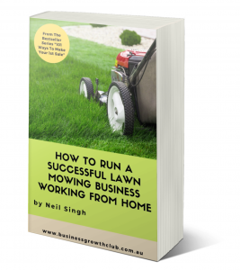 Free eBook How To Start a Successful Lawn Mowing Business working from home